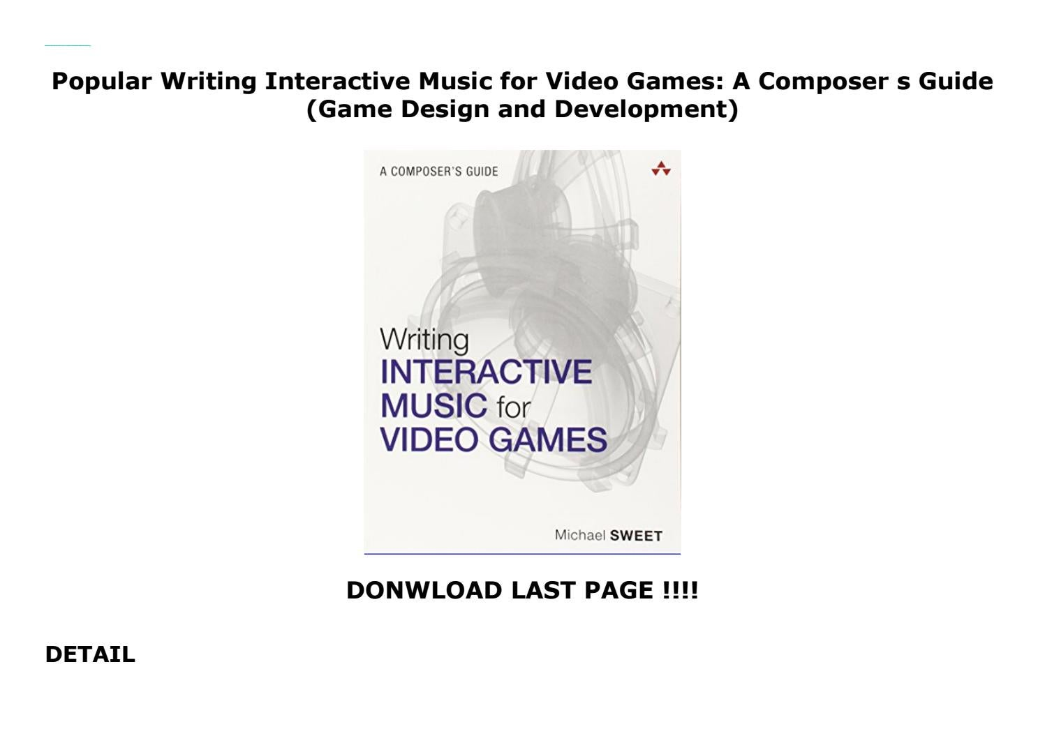A Composers Guide Writing Interactive Music for Video Games
