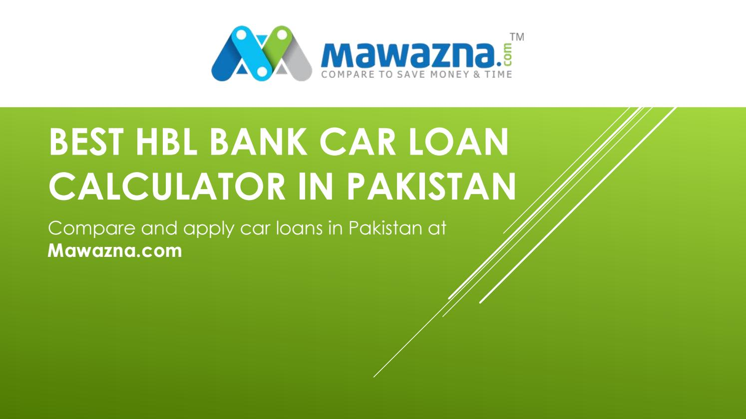 Hbl Car Loan Calculator By Mawazna Issuu