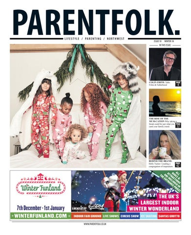 4a7d5ccd41 ParentFolk North West. Issue 10 by ParentFolk - issuu