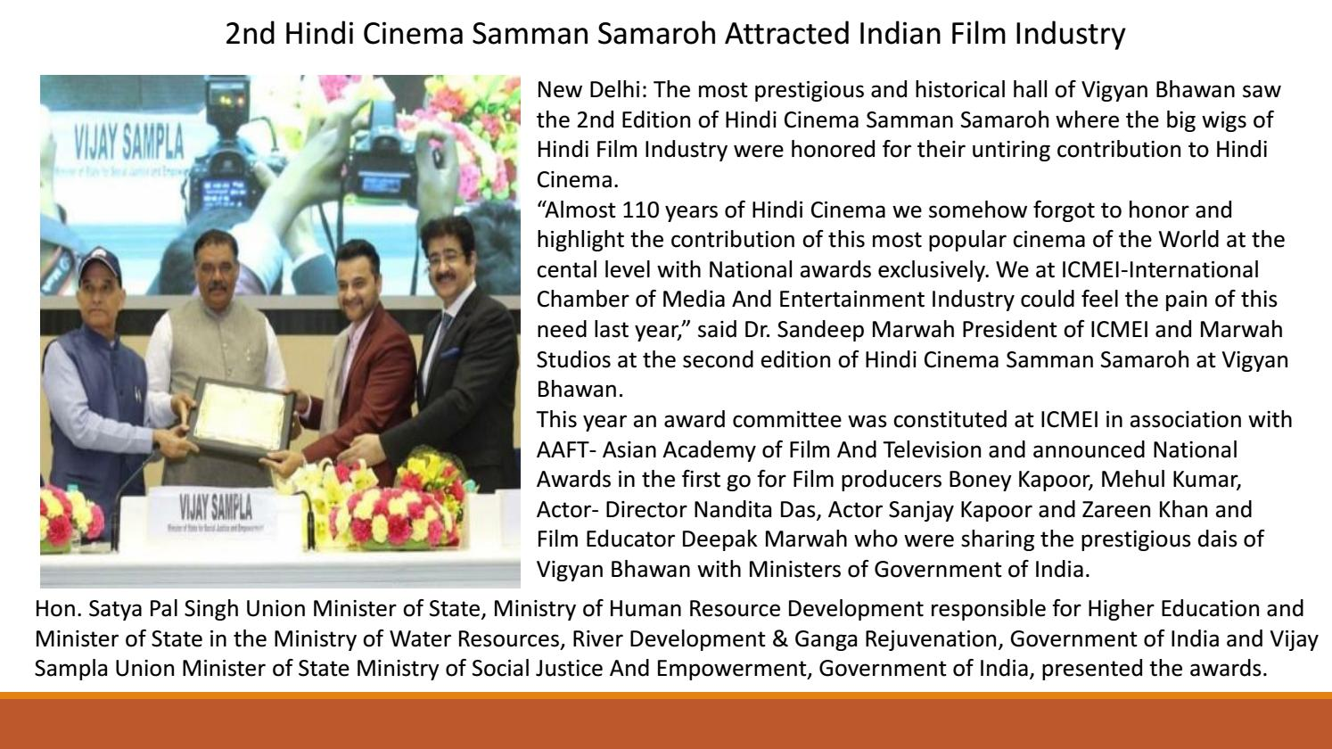 2nd Hindi Cinema Samman Samaroh Attracted Indian Film