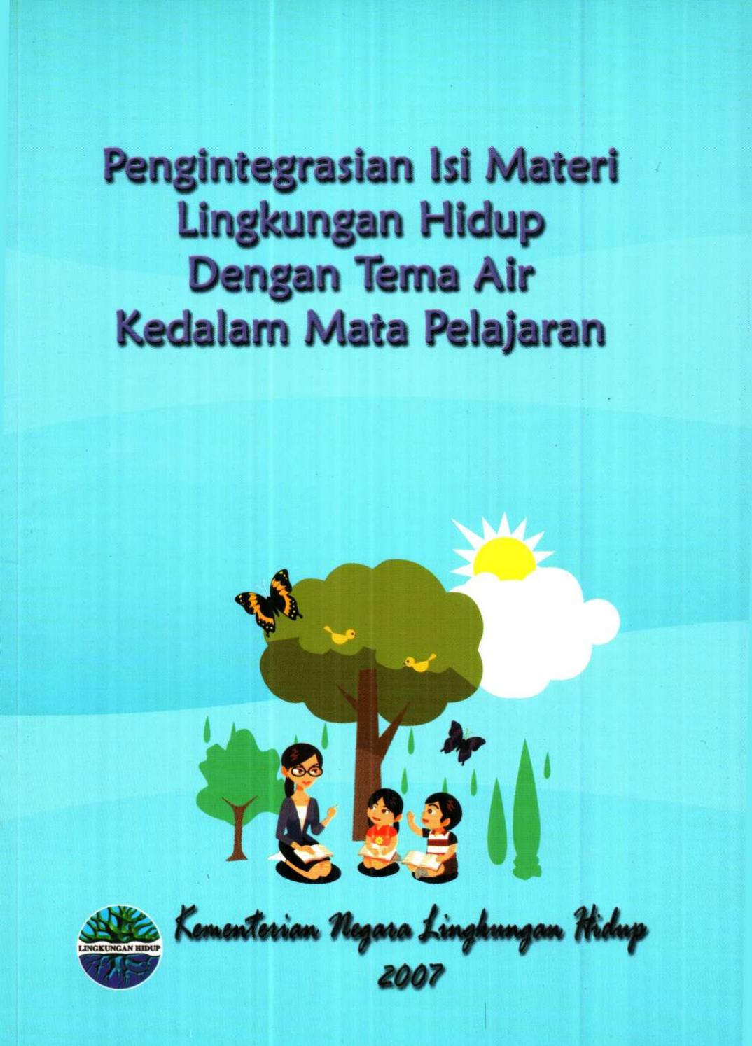 pengintegrasian isi materi lingkungan hidup dengan tema air by yayat rukhiyat issuu