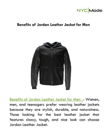 478f0f813d5a Benefits of Jordan Leather Jacket for Men by NYCMode - issuu
