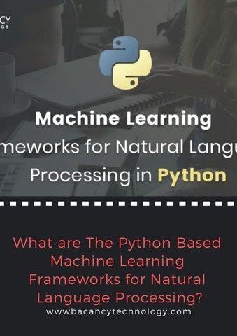 What are The Python Based Machine Learning Frameworks for