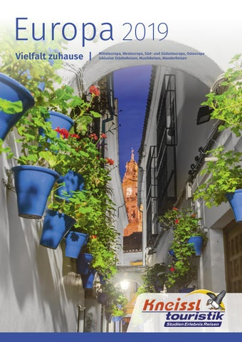 Europa 2019 By Kneissl Touristik Issuu