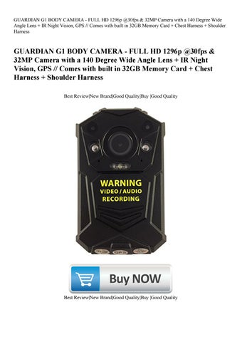 4ad932626f6 GUARDIAN G1 BODY CAMERA - FULL HD 1296p  30fps   32MP Camera with a 140  Degree Wide Angle Lens + IR