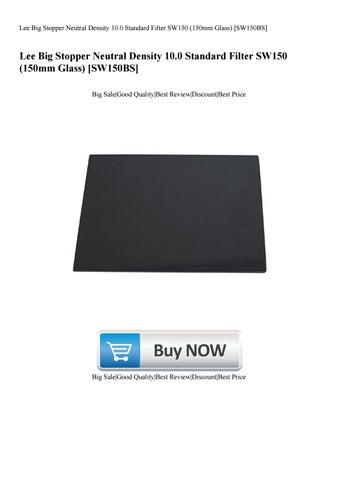 150mm Glass Lee Big Stopper Neutral Density 10.0 Filter SW150 SW150BS