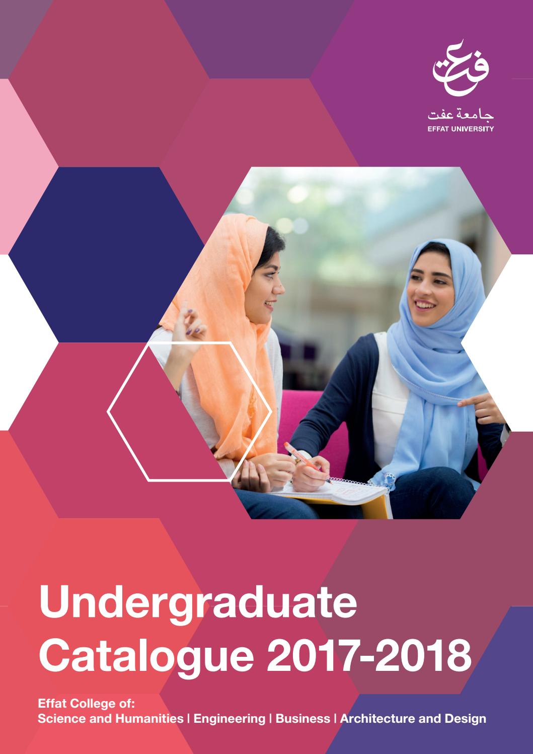 Effat Undergraduate Catalogue for the Academic Year 2017-2018 by ...