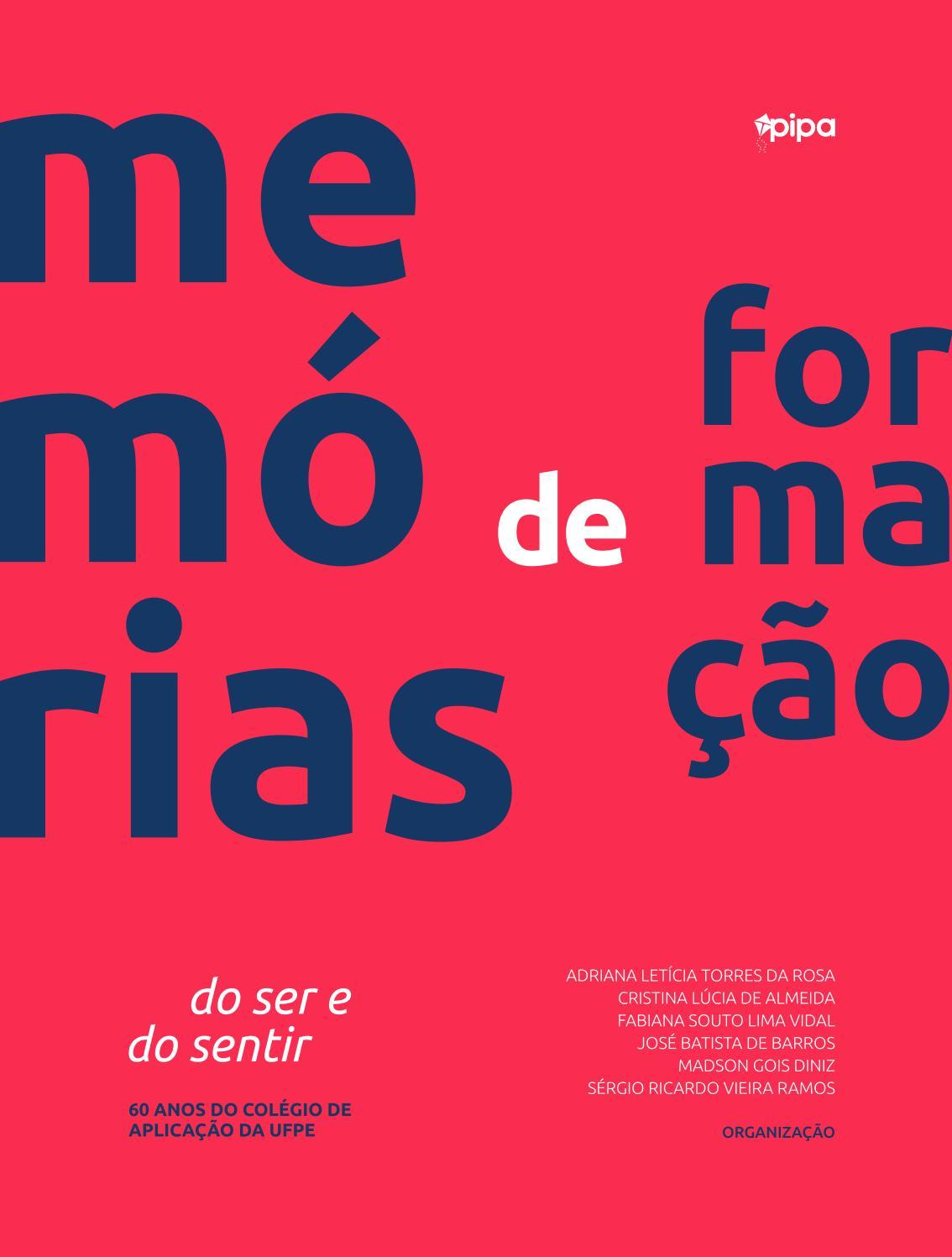 Memórias de formação  do ser e do sentir by Pipa Comunicação Editorial -  issuu 76ee4fa5fbd
