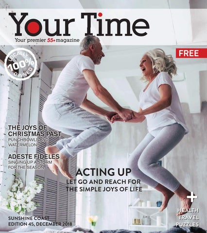 e06d28db23179e Your Time Sunshine Coast December 2018 by My Weekly Preview - issuu