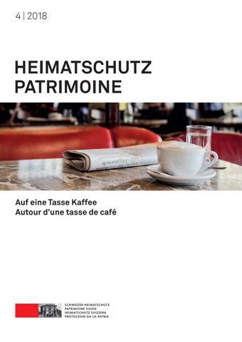 Heimatschutz/Patrimoine 4-2018 by Schweizer Heimatschutz - issuu
