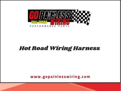 Super Low Cost Hot Road Wiring Harness Go Painless Wiring By Go Painless Wiring 101 Breceaxxcnl