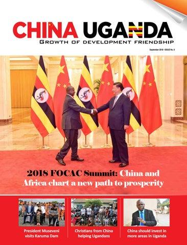 China-Uganda Magazine 2018 by SLICK REPUBLIC LIMITED - issuu