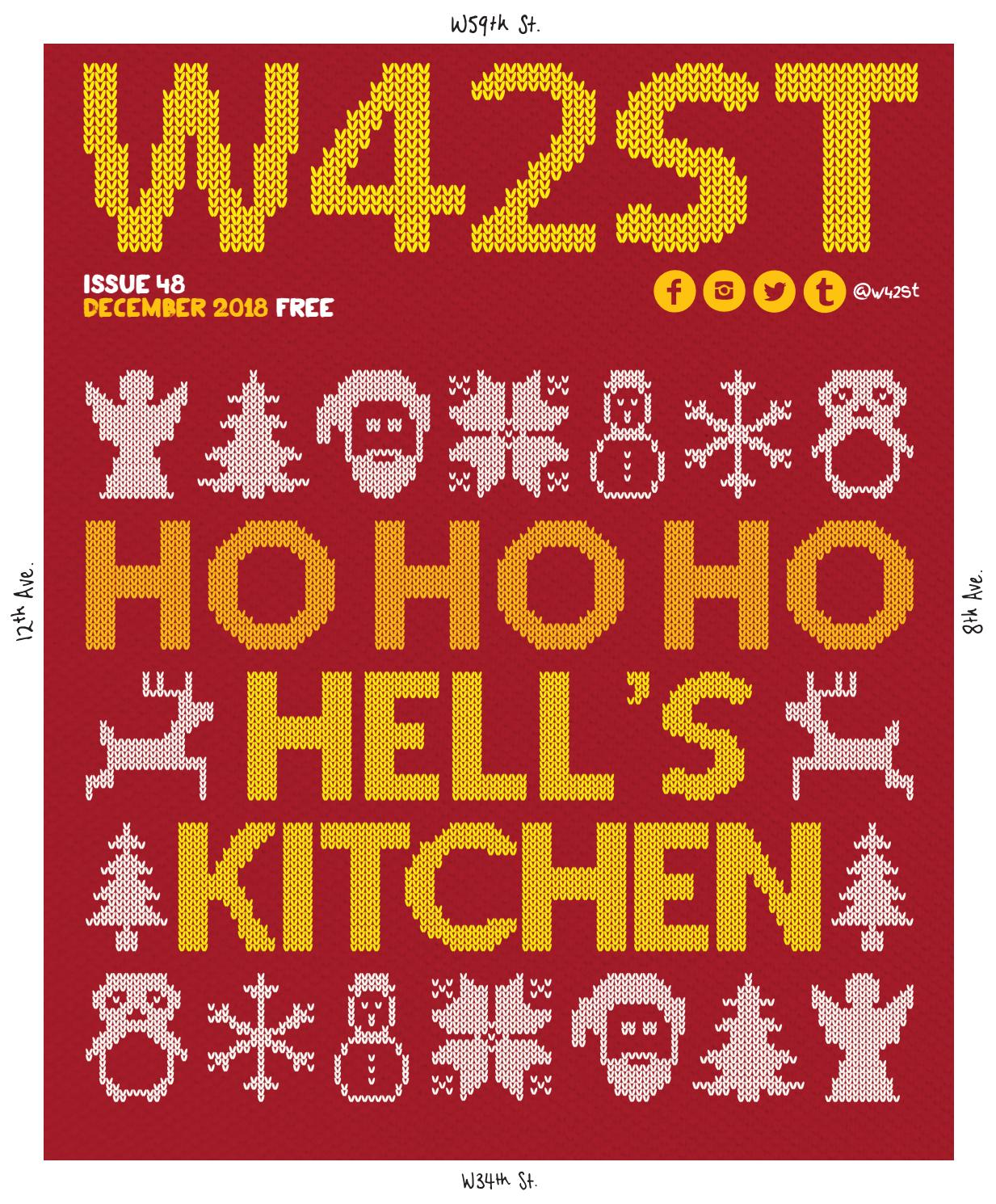 W42ST Issue 48 Ho Ho Ho Hell's Kitchen by W42ST Magazine - issuu