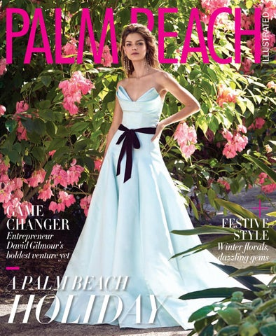 a8c3736c76f Palm Beach Illustrated December 2018 by Palm Beach Media Group - issuu