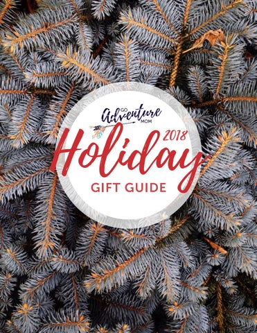 bb0536fb341 2018 Holiday Gift Guide from Go Adventure Mom by Go Adventure Mom ...