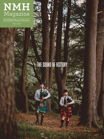 NMH Magazine Fall 2018 by Northfield Mount Hermon - issuu