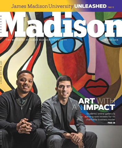 ffeefd2096ce73 Madison Magazine  Winter 2019 by James Madison University - issuu