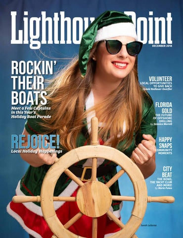 e77fd87cf1ef1 Lighthouse Point Magazine December 2018 by Point! Publishing - issuu
