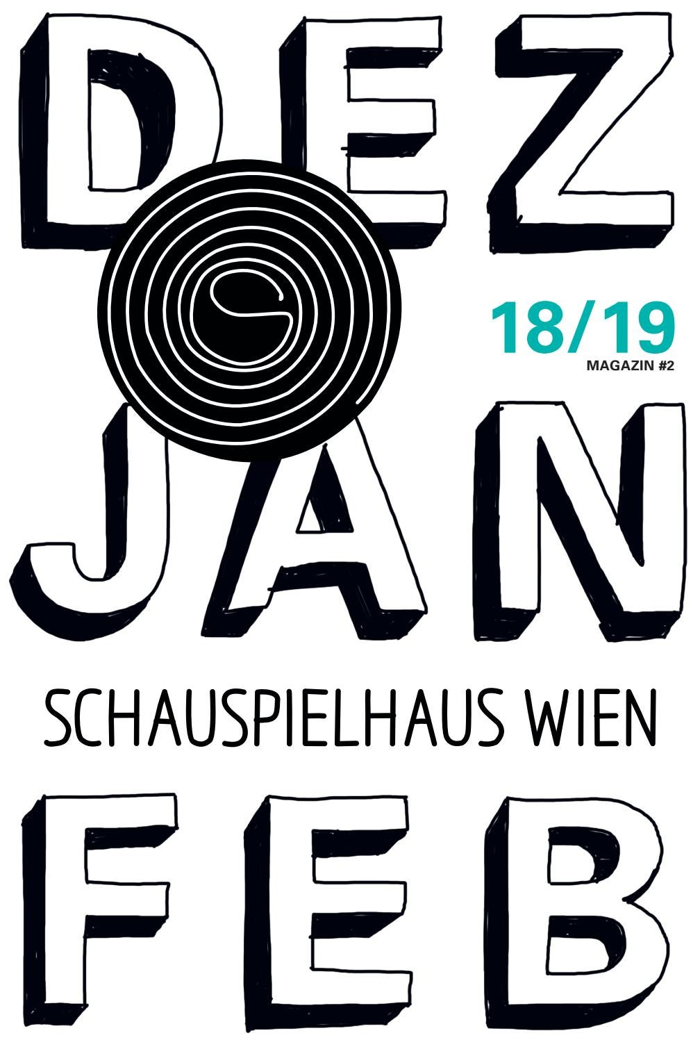 Dez Jan Feb Magazin Schauspielhaus Wien Spielzeit 18 19 By Schauspielhaus Wien Issuu