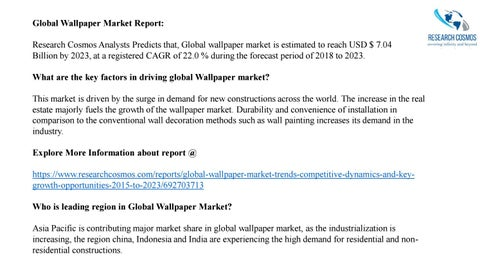 Global Wallpaper Market Report: Research Cosmos Analysts Predicts that, Global wallpaper market is estimated to reach USD $ 7.04 Billion by 2023, ...