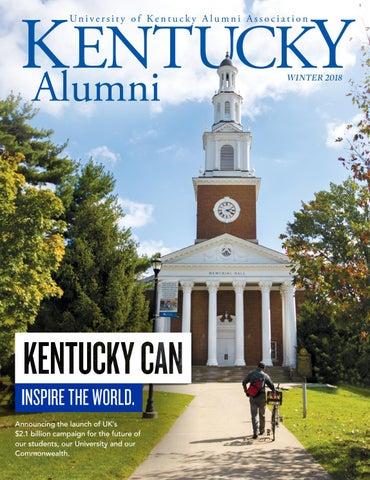 Winter 2018 Kentucky Alumni Magazine by UK Alumni