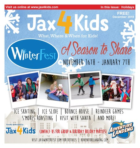 Tis Season For Temporary Moratorium On >> Jax4kids December 2018 By Jax4kids Issuu