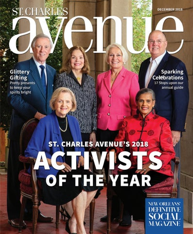 St Charles Avenue Magazine December 2018 By Renaissance Publishing