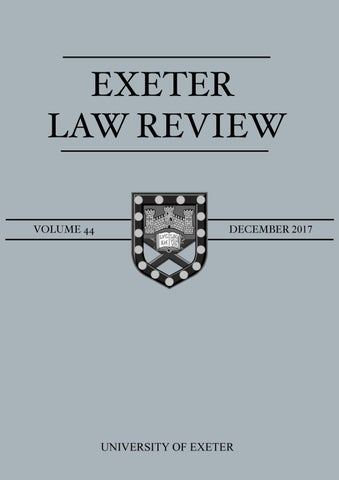 Exeter Law Review Volume 44 December 2017 By Eslr Issuu