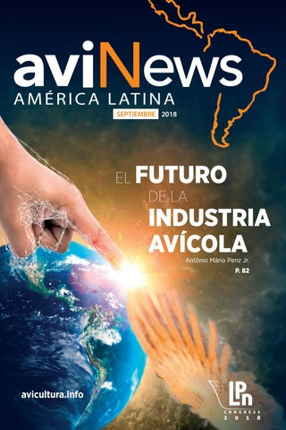 cbfd21cd6e354 Revista aviNews Latam Septiembre 2018 by Grupo agriNews - issuu