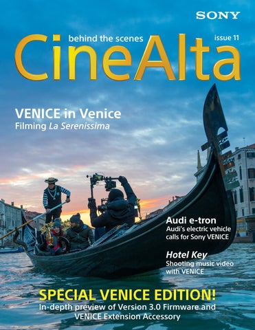 CineAlta Magazine Issue 11 by Sony Professional - issuu