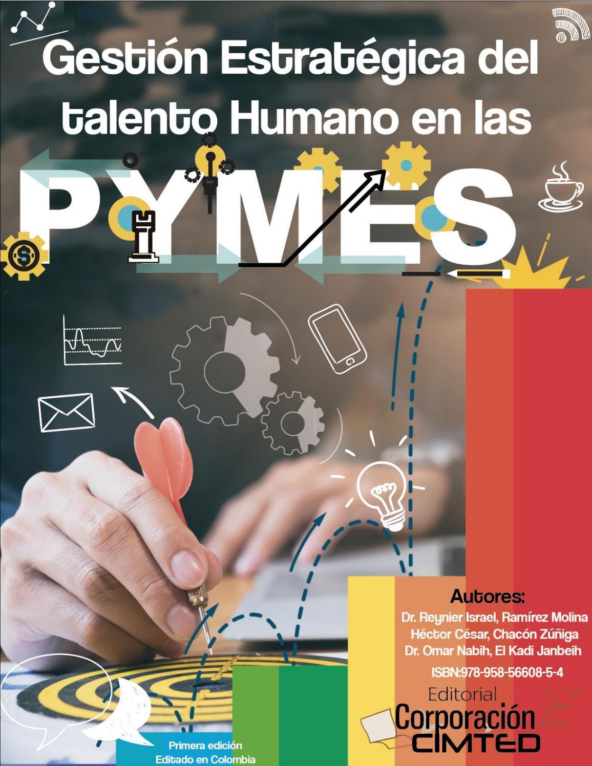 Gestión Estratégica Del Talento Humano En Las Pymes By Omar