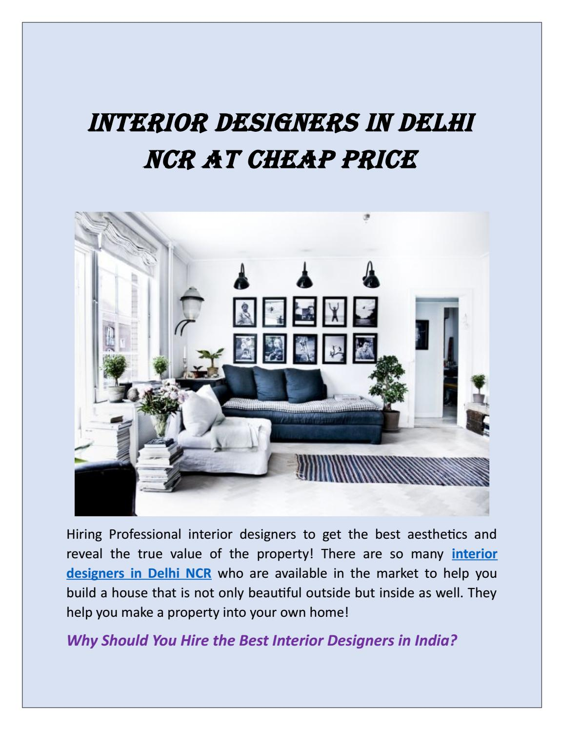 Interior Designers In Delhi Ncr At Cheap Price By Riya196666 Issuu
