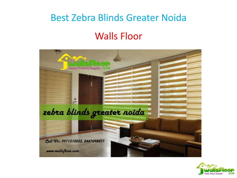 Best Zebra Blinds Greater Noida By Walls Floor Issuu