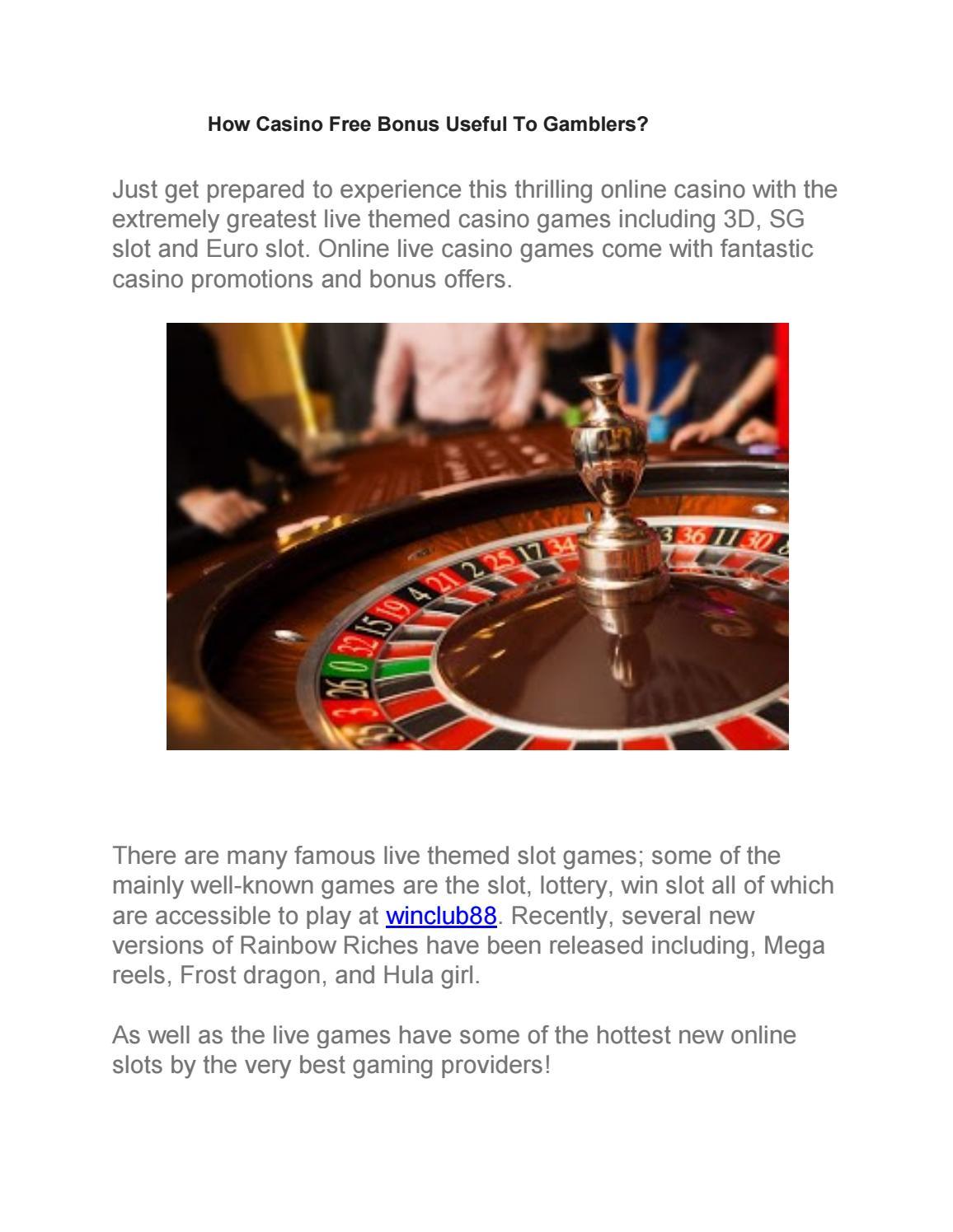 How Casino Free Bonus Useful To Gamblers By Win Club Issuu