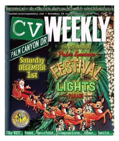 Coachella Valley Weekly - November 29 to December 5, 2018 Vol. 7 No ... bec7c7b26ec