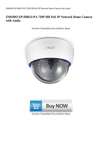 ZMODO ZP-IDR13-PA 720P HD PoE IP Network Dome Camera with