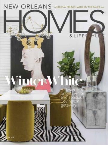 92cf1e8177d22 New Orleans Homes   Lifestyle Magazine Winter 2018 by Renaissance ...