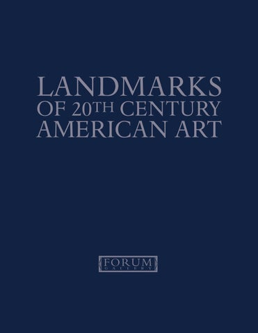 Landmarks of 20th Century American Art by Forum Gallery - issuu