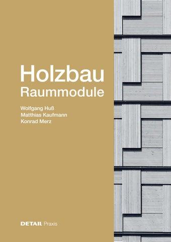 Holzbau Raummodule By Detail Issuu