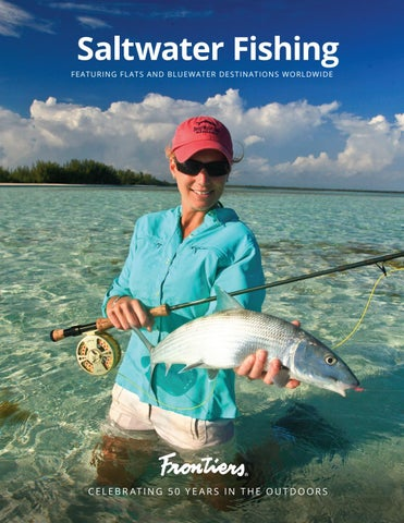d2bf3e67c043 2019 Saltwater Guide by Frontiers Travel - issuu