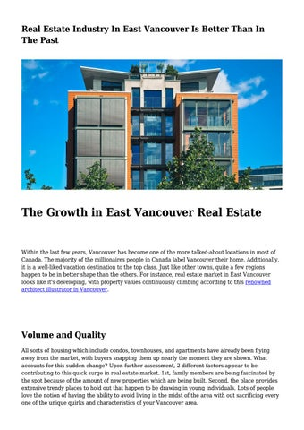 Real Estate Industry In East Vancouver Is Better Than In The