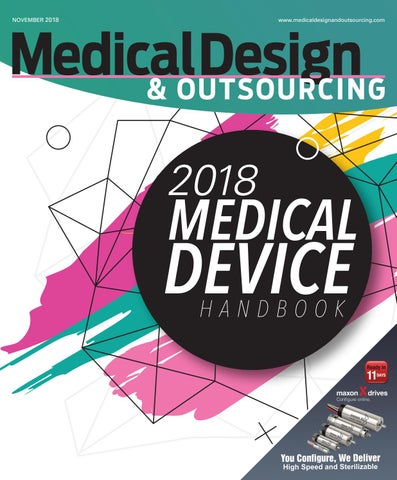 Medical Design Outsourcing November 2018 By Wtwh Media Llc Issuu