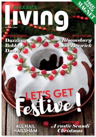 Sussex Living East December 2018 by Sussex Living - issuu