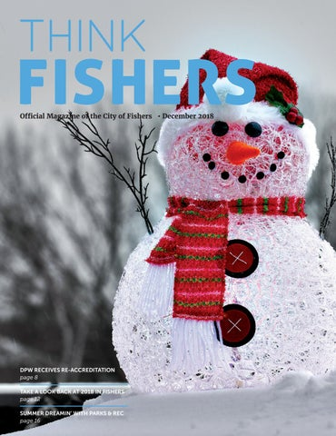 Think Fishers - December, 2018 by City of Fishers - issuu