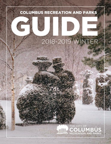 Page 1 of Columbus Recreation and Parks Department Guide Winter 2018-19