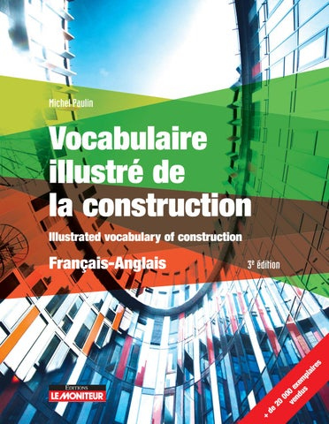 Vocabulaire Illustre De La Construction Francais Anglais By