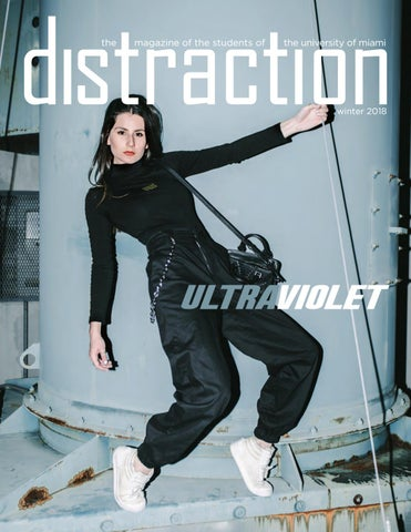 12b0f2aa34a7 Distraction Winter 2018 by Distraction Magazine - issuu