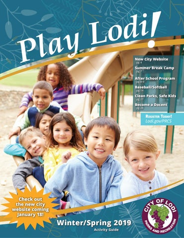 e1f75d970 Play Lodi! Winter Spring 2019 Activity Guide by Lodi Parks   Rec - issuu