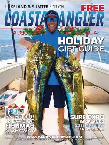 42c9f6fd25c2b Coastal Angler Magazine   December 2018   Lakeland and Sumter by ...