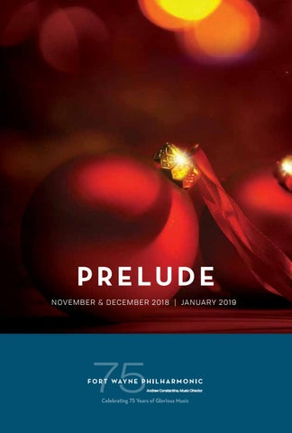 77e6c7c36e14f6 Fort Wayne Philharmonic Prelude 2 - November   December 2018 ...